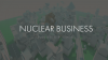 Nuclear Business download - Baixe Fácil