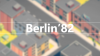 Berlin'82 para Windows download - Baixe Fácil