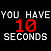 You Have 10 Seconds