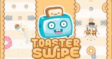 Toaster Swipe - Fun Arcade Game