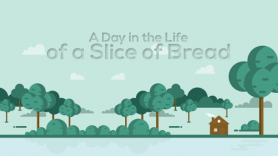 Baixar A Day in the Life of a Slice of Bread para Linux