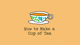 Baixar How to Make a Cup of Tea para Windows
