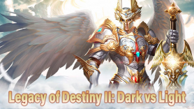 Baixar Legacy of Destiny II: Dark vs Light para Android