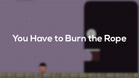 Baixar You Have To Burn The Rope