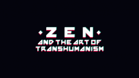 Baixar Zen and the Art of Transhumanism