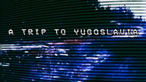 Baixar A Trip to Yugoslavia