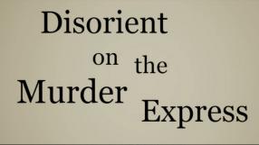 Baixar Disorient On The Murder Express