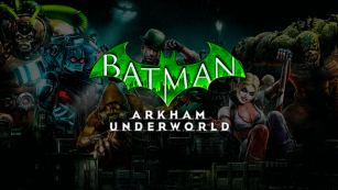 Baixar Batman: Arkham Underworld
