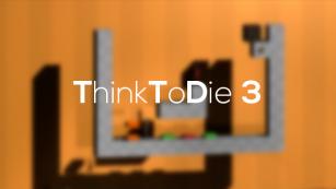Baixar Think To Die 3