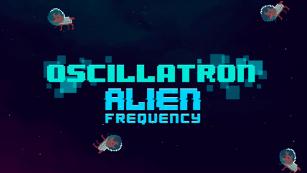 Baixar Oscillatron: Alien Frequency