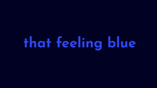 that feeling blue para Windows