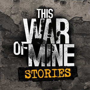 Baixar This War of Mine: Stories para Android